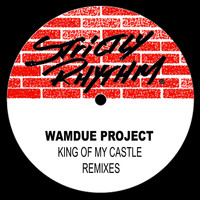 Wamdue Project - King of My Castle (Remixes)