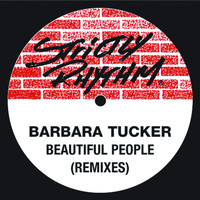 Barbara Tucker - Beautiful People (Remixes)