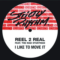 Reel 2 Real - I Like To Move It (feat. The Mad Stuntman)