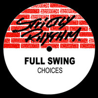 Full Swing - Choices