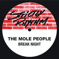 The Mole People - Break Night