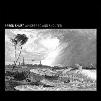 Aaron Shust - Whispered And Shouted