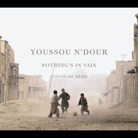 Youssou N'Dour - Nothing's in Vain (Coono du Reer)