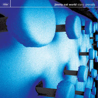 Jimmy Eat World - Static Prevails (Bonus Track Version)