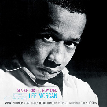 Lee Morgan - Search For The New Land (Rudy Van Gelder Edition/2000 Remastered)