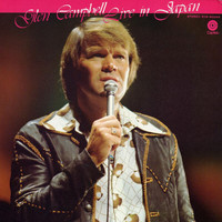 Glen Campbell - Live In Japan (Live)