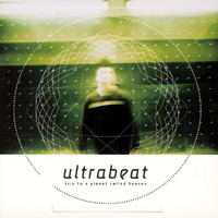 Ultrabeat - Trip To A Planet Called Heaven