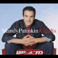 Mandy Patinkin - Kidults