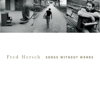 Fred Hersch - Songs Without Words