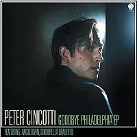Peter Cincotti - Goodbye Philadelphia EP