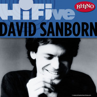 David Sanborn - Rhino Hi-Five: David Sanborn