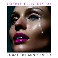 Sophie Ellis-Bextor - Today The Sun's On Us (bundle)