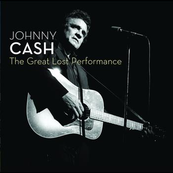 Johnny Cash - The Great Lost Performance