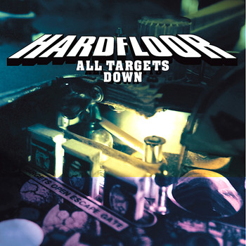 Hardfloor - All Targets Down