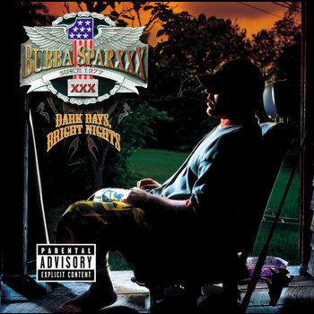 Bubba Sparxxx - Dark Days, Bright Nights