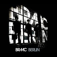 Black Rebel Motorcycle Club - Berlin (e-Release)