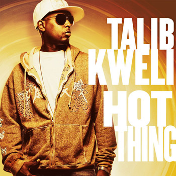 Talib Kweli - Hot Thing (Int'l DMD Single)