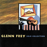 Glenn Frey - Solo Collection