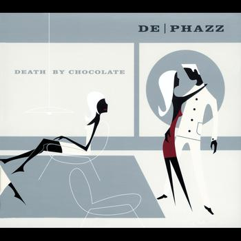 De-Phazz - Death By Chocolate