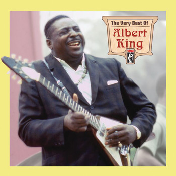 Albert King - The Very Best Of Albert King