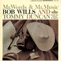 Bob Wills - Mr. Words & Mr. Music