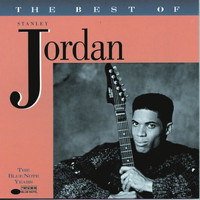 Stanley Jordan - The Best Of Stanley Jordan