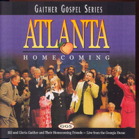 Bill & Gloria Gaither - Atlanta Homecoming