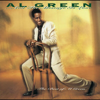 Al Green - ... And The Message Is Love - The Best Of Al Green