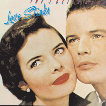 The J. Geils Band - Love Stinks