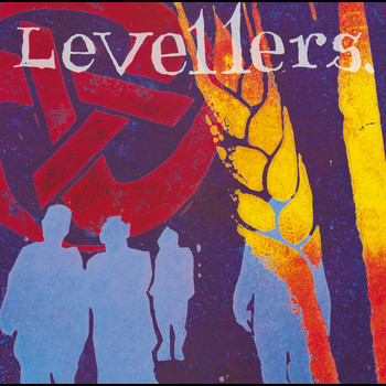 The Levellers - Levellers (Remastered Version)