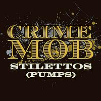 Crime Mob - Stilettos [Pumps] [Eddie Baez Vocal Club] (DMD Remix Single)