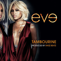 Eve - Tambourine (Edited Version)