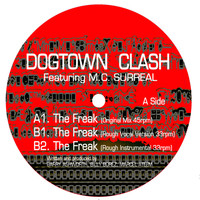 Dogtown Clash - The Freak
