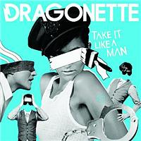 Dragonette - Take It Like A Man (RAC Mix)