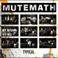 Mutemath - Typical