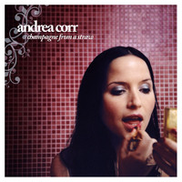Andrea Corr - Champagne From A Straw (Single Track DMD)