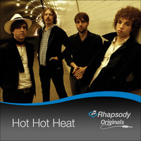 Hot Hot Heat - Rhapsody Originals