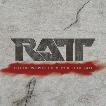 Ratt - Tell the World: The Very Best of Ratt