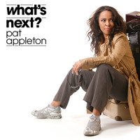 Pat Appleton - What´s Next