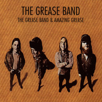 The Grease Band - Grease Band & Amazing Grease