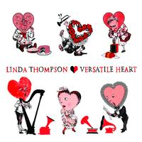 Linda Thompson - Versatile Heart