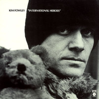 Kim Fowley - International Heroes