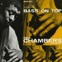Paul Chambers - Bass On Top (2007 Rudy Van Gelder Edition)