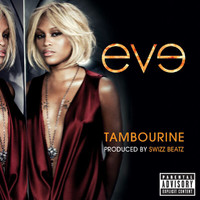 Eve - Tambourine (Explicit Version)