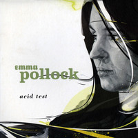 Emma Pollock - Acid Test