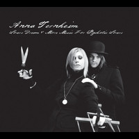 Anna Ternheim - Lovers Dream & More Music For Psychotic Lovers