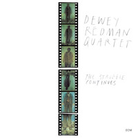 Dewey Redman Quartet - The Struggle Continues