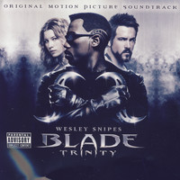 Various Artists - Blade:Trinity (Explicit)