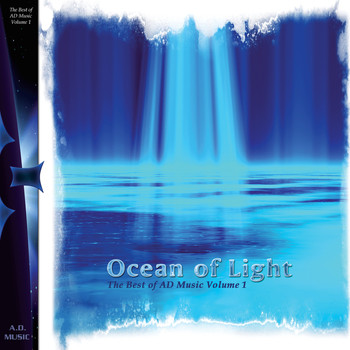 Various Artists - AD Music - Ocean of Light: Best of AD Music, Vol. 1