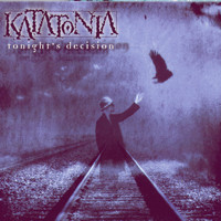 Katatonia - Tonight's Decision